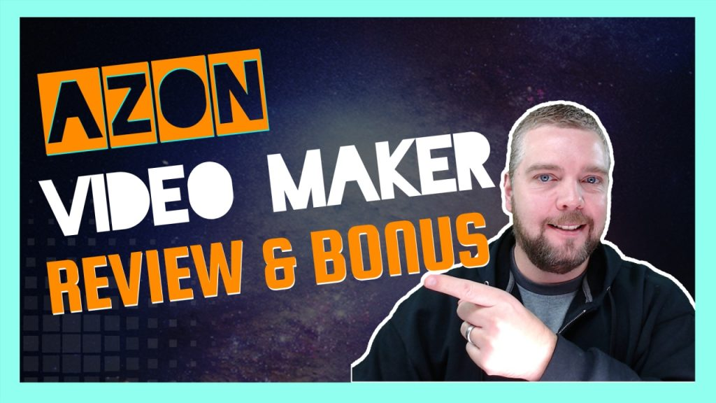 azon video maker review and bonus